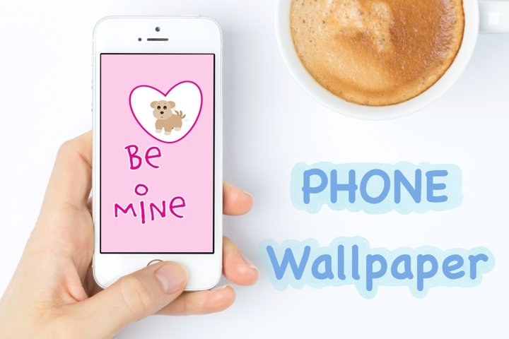 Phone Wallpaper - Valentine Collection - Be Mine Cute Dog ..