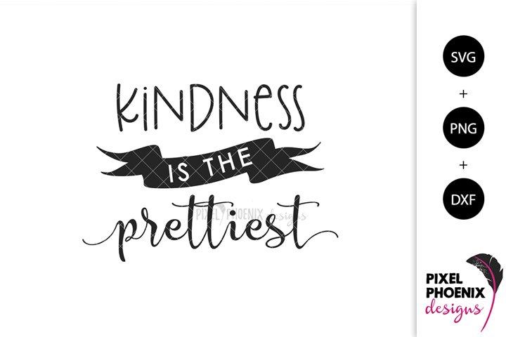 Beauty SVG, Kindness is the Prettiest
