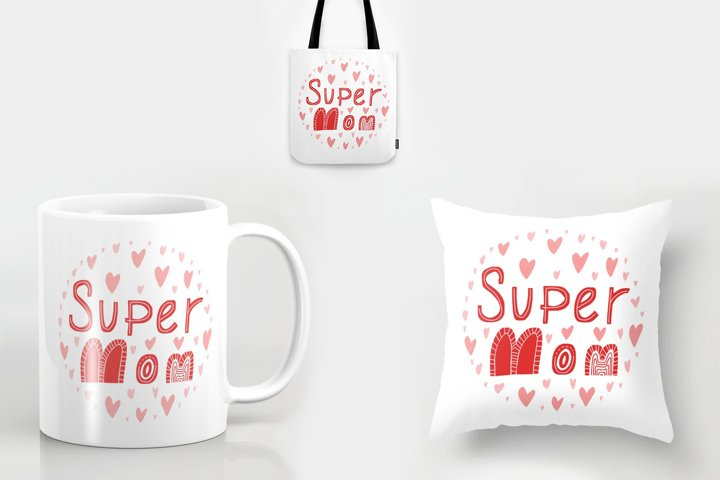 Super mom lettering. Typography