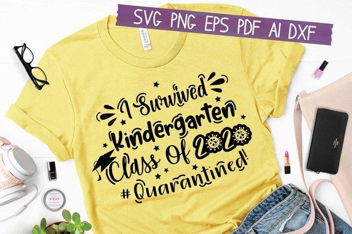 I Survived Kindergarten Class Of 2020 Svg Eps Pdf Png Cut