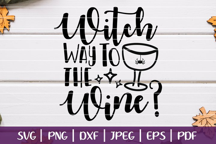 Witch Way To The Wine SVG, Funny Halloween Wine Cut Files example