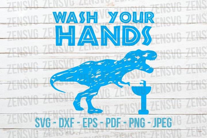 Funny Wash Your Hands T-Rex Cut File