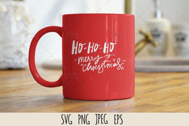 Christmas SVG| Ho-ho-ho. Merry Christmas. SVG cut file