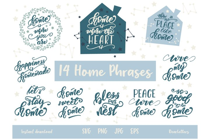 Home quotes SVG, Hand Lettered Home sayings, PNG, EPS