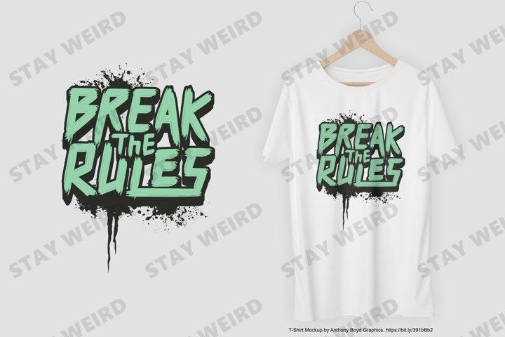 Break the Rules T-Shirt Design