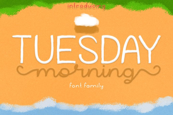 Tuesday Morning | Textured Brush Font with 3 Style