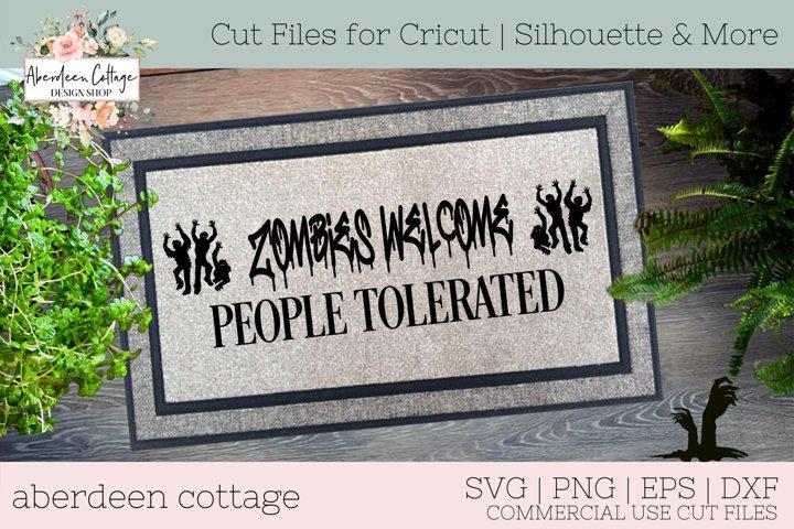 Zombies Welcome People Tolerated Doormat SVG