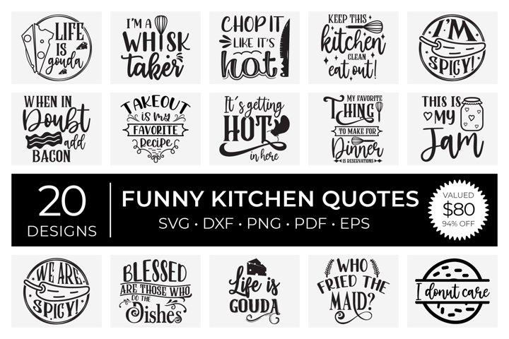 Funny Kitchen Quotes Bundle, SVG DXF PNG PDF EPS