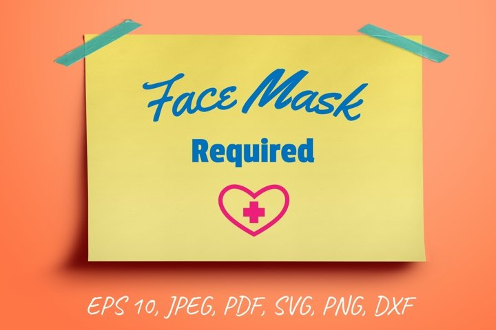 Signage Face Mask Required. Door sign SVG. Wearing Mask.