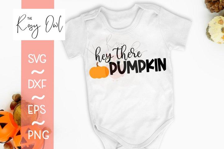 Hey There Pumpkin SVG | Autumn SVG