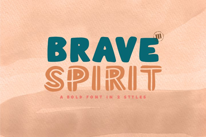 Brave Spirit- A Bold Font In 2 Styles