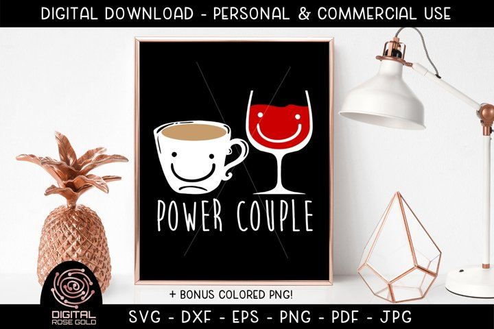 Coffee Wine Power Couple - Funny Drinking SVG Coffee Graphic