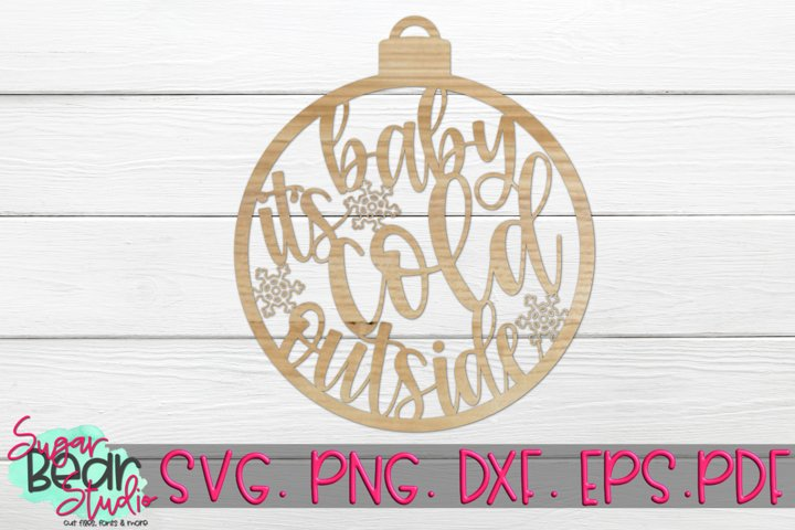 Baby Its Cold Outside Snowflakes - A Laser Cutting File