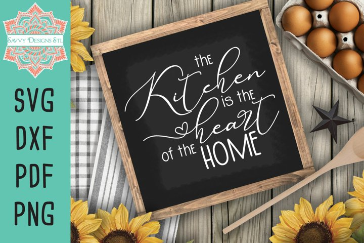 Farmhouse Sign The Kitchen is the Heart of the Home Cut File
