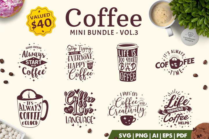 Coffee SVG Bundle | Coffee Bundle | Coffee Quotes Bundle V3