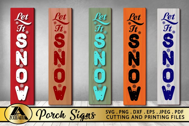 Christmas Porch Sign SVG PNG EPS DXF Let It Snow SVG