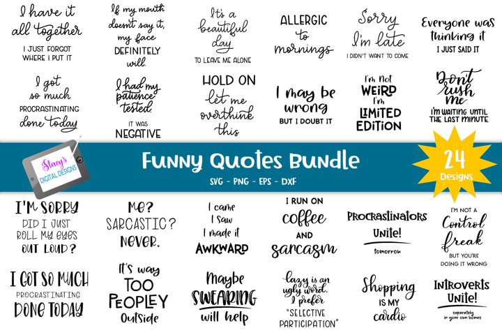 Big Funny Quotes Bundle - 24 funny SVG Designs