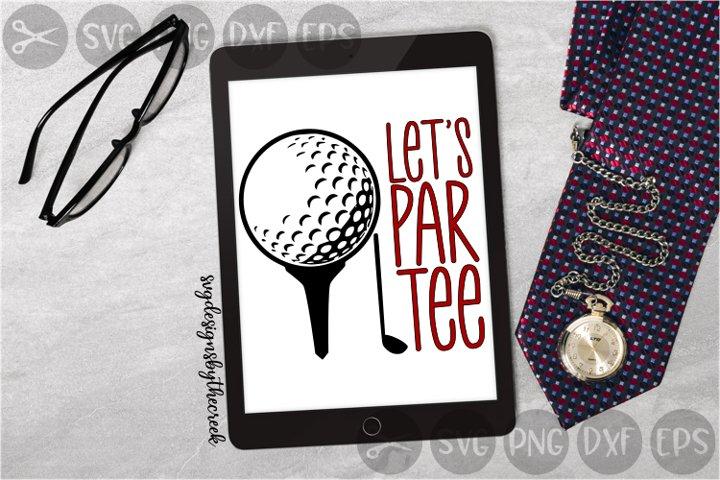 Lets Party, Par, Tee, Golf, Sport, Cut File, SVG