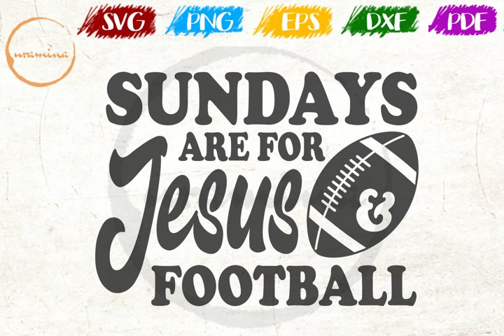 Sundays Are For Jesus Sport Quote Art