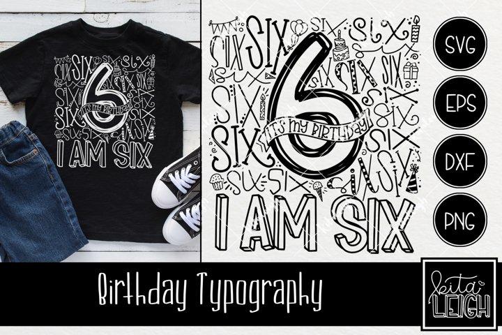 Sixth Birthday Typography