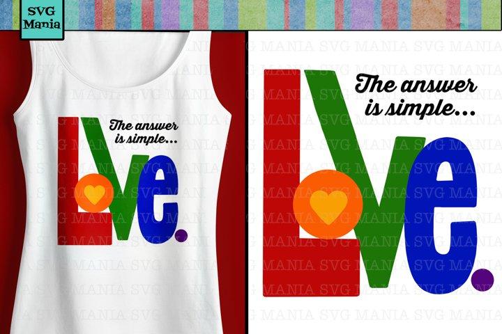 Rainbow SVG File for Cricut, Pride Quote SVG, Love Quote SVG