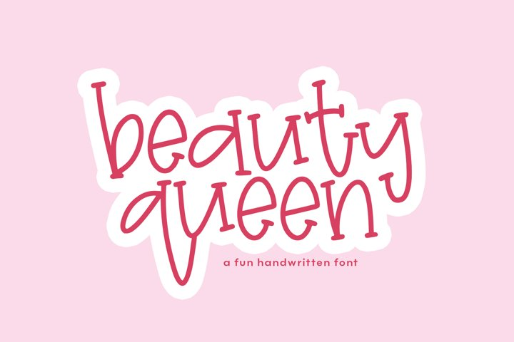 Beauty Queen - A Quirky Handwritten Font
