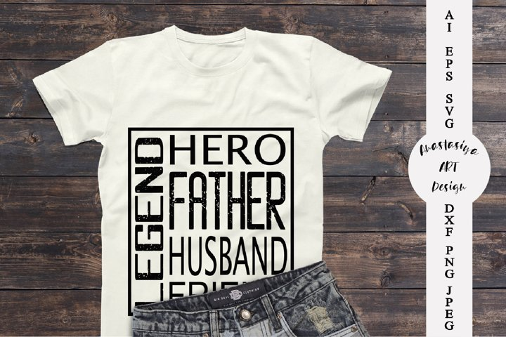 Fathers day shirt svg, Dad gift svg, Dad the legend svg