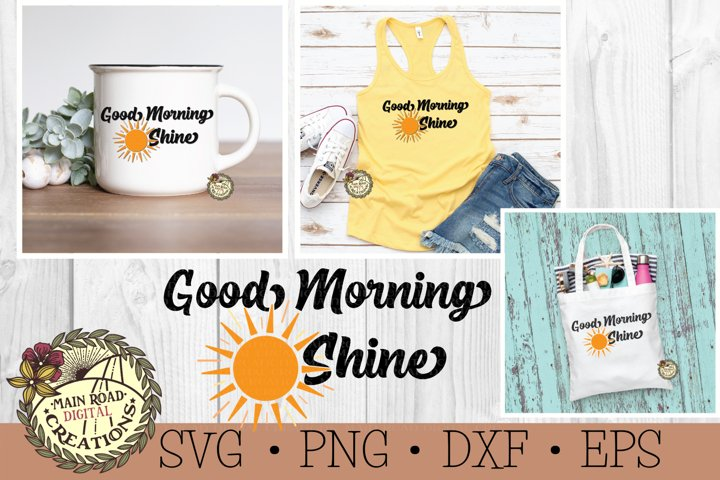 Good Morning SVG-Sunshine Lover SVG Sun-Shine Fun