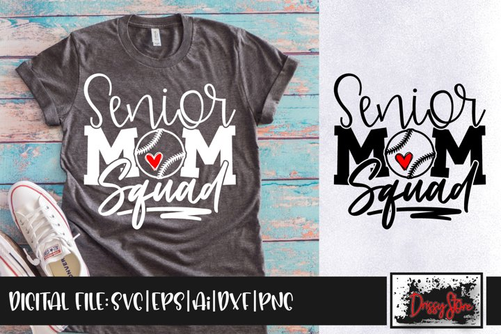 Senior Mom Squad SVG DXF Ai EPS PNG