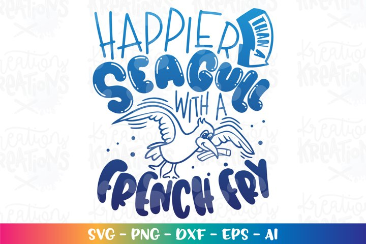 Summer svg Happier than a Seagull with a french fry - beach