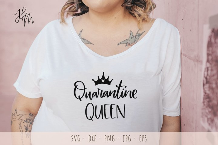 Quarantine queen cut file SVG DXF EPS PNG JPG