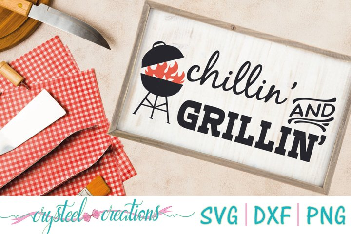 Chillin and Grillin SVG, DXF, PNG