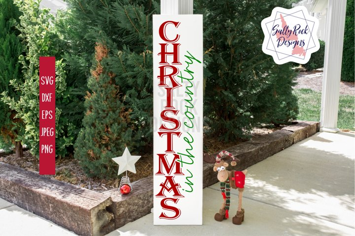 Christmas In the Country SVG, Vertical Christmas sign svg
