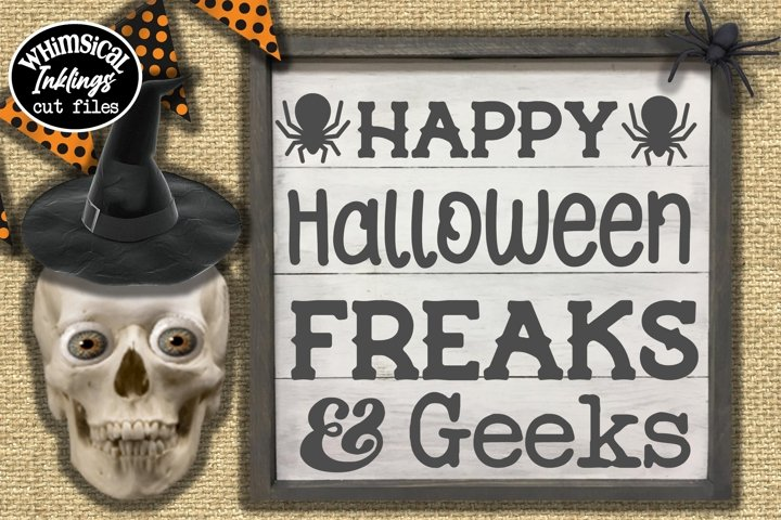 Happy Halloween Freaks and Geeks SVG