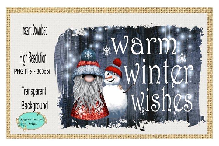 Warm Winter Wishes, Sublimation Gnome Design