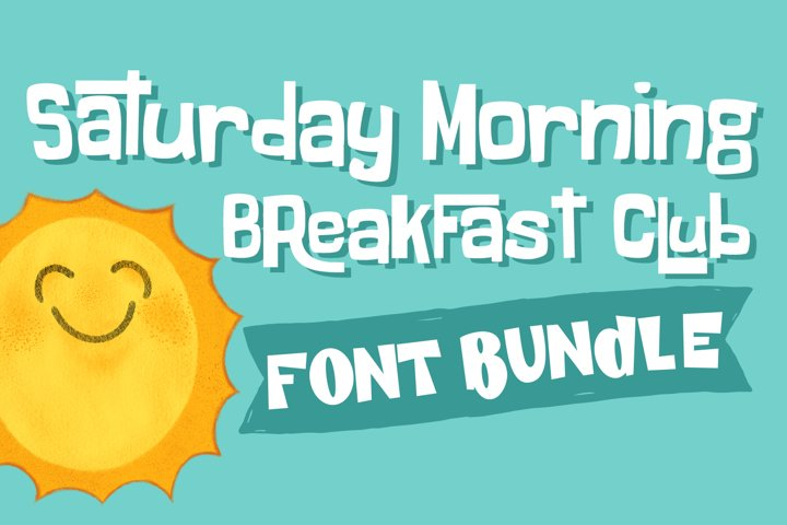 Saturday Morning Breakfast Club Font Bundle