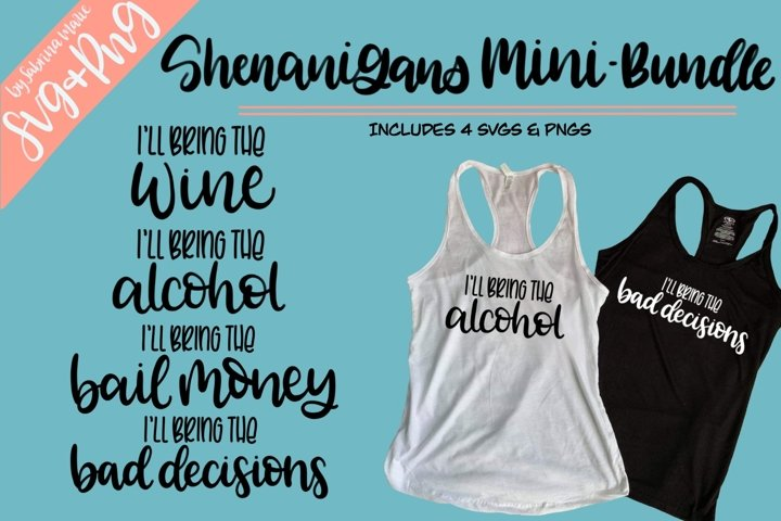 Ill Bring The... Shenanigans Quote Bundle |Handdrawn