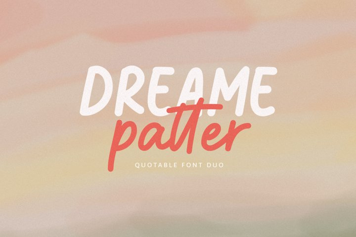 Dreame patter - Quotable Font Duo