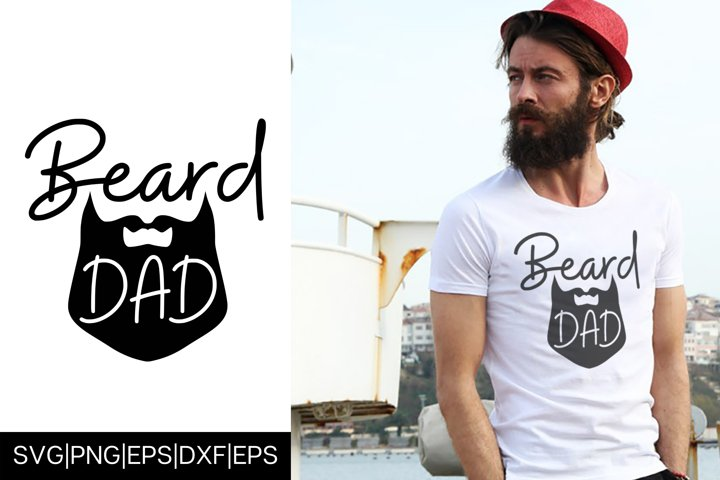 BEARD DAD Fathers Day T shirt Design SVG Cut File