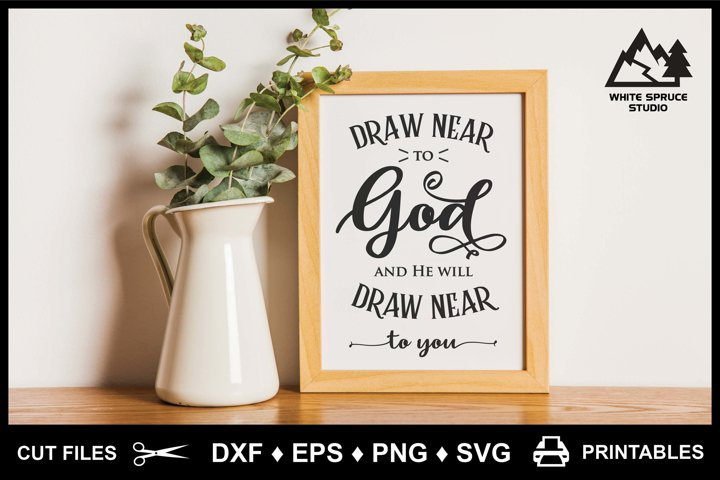 Draw Near To God Scripture James 4-8 - DXF EPS PNG SVG