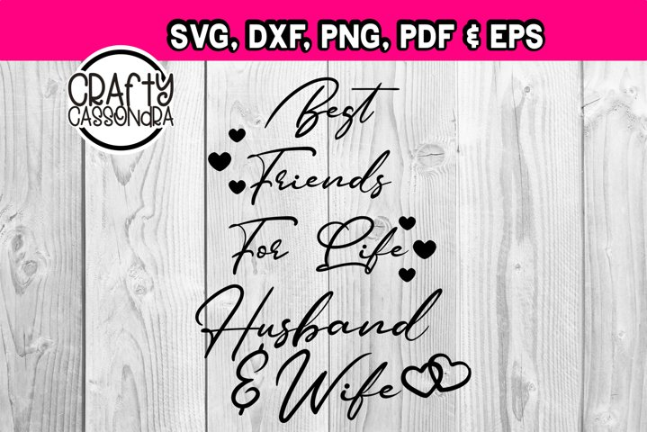 best friends for life Husband and Wife - Marriage svg - love