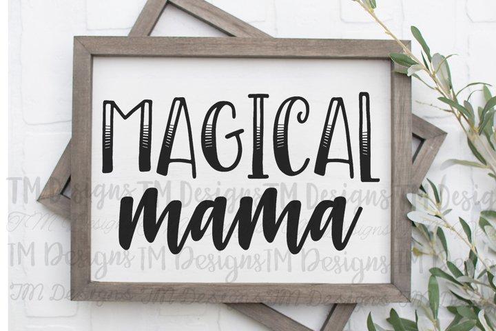 Magical Mama Printable/SVG