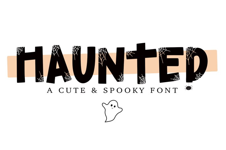 HAUNTED - a hand lettered cute and spooky faunt