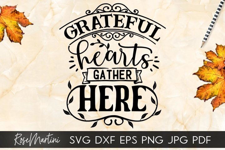 Grateful Hearts Gather Here Thanksgiving Turkey Day