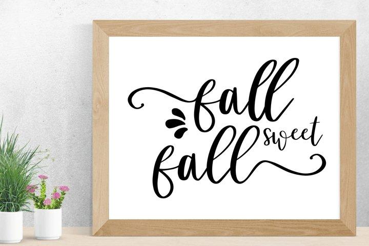 fall sweet fall - Fall SVG