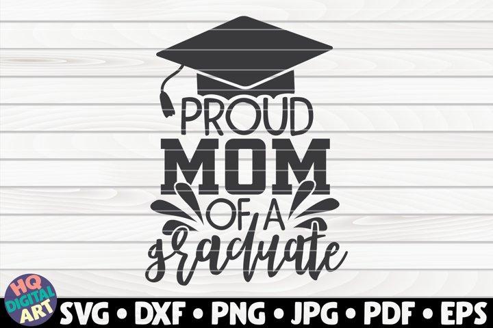 Proud mom of a graduate SVG | Graduation quote