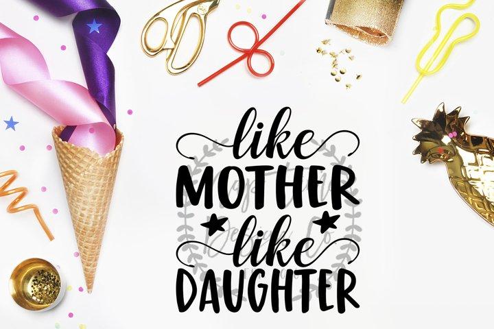 Like Mother, Like Daughter SVG