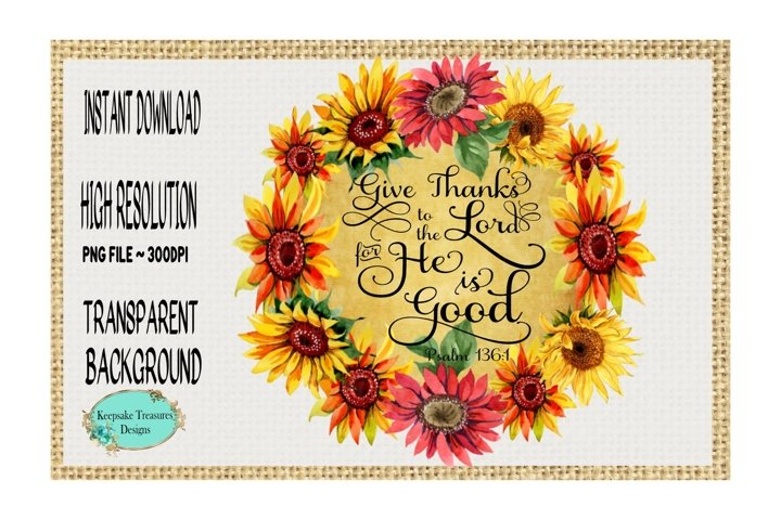 Give Thanks to The Lord, Psalms 136, Sublimation Design