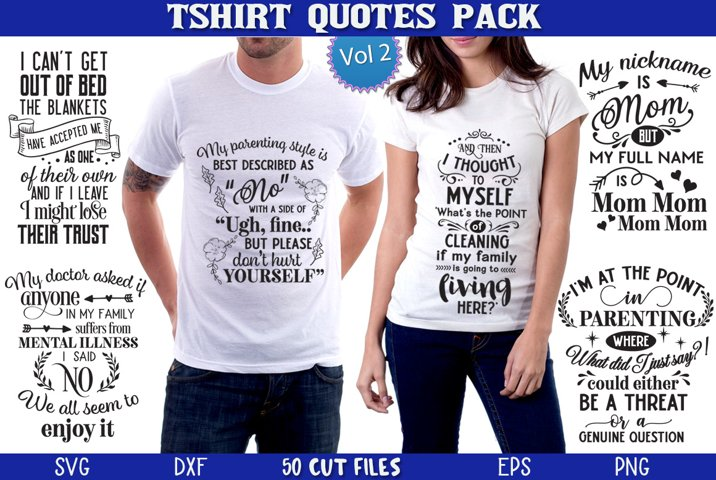 T-shirt Quotes Pack Vol 2 - PROMOTION!!