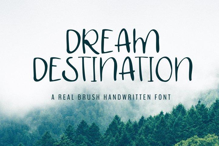 Dream destination - A brush handritten font
